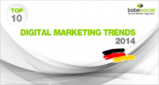 Digitales Marketing 2014, die 10 spannendsten Trends von tobesocial Startbild
