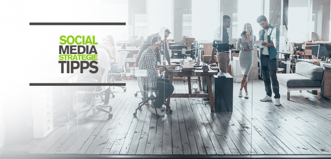 5 Social Media Strategietipps fuer Unternehmen in 2019 - So optimiert ihr euer Social Media Marketing