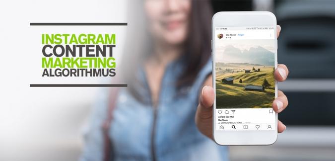 instagram algorithmus trends 2018 top tipps social media marketing nutzen unternehmen content strategie