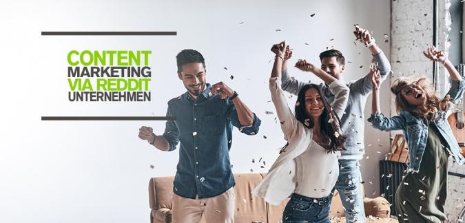 Content Marketing via Reddit für Unternehmen