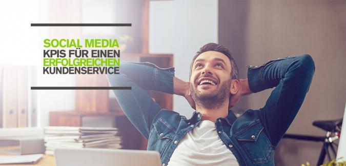 KPIs für erfolgreichen Kundenservice mit Social Media: 5 Kennwerte für mehr Kundenzufriedenheit und Unternehmenserfolg