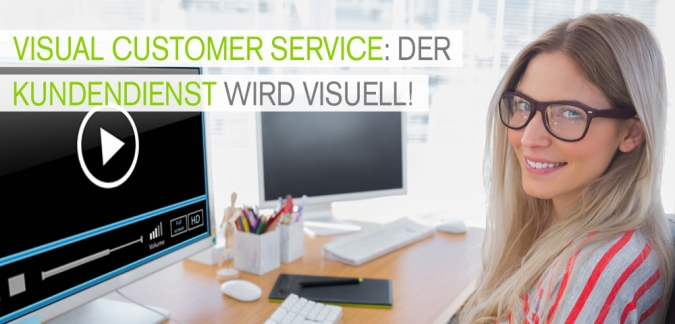 Visual Customer Service – Was bringt der visuelle Social Media Kundenservice?