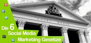 social-media-gesetz-6-richtlinien-social-media-marketing-regeln