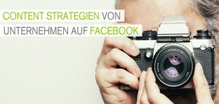 Wie koennen Unternehmen eine Content-Strategie im Facebook-Marketing richtig umsetzten?