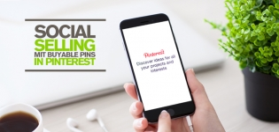 Buyable Pins für Pinterest Marketing – Wie funktioniert Social Selling auf der Bilderplattform?