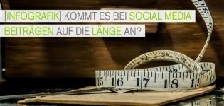 Content Marketing – Kommt es bei Social Media Beiträgen in Facebook und Twitter auf die Länge an? [Infografik]