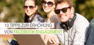 Die 10 Tipps zur Erhöhung von Facebook Engagement