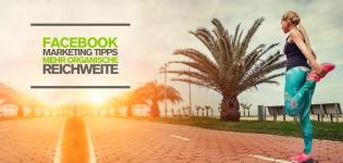 Facebook Marketing – Wie können Unternehmen die organische Reichweite vergrößern? [Infografik]