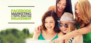 Facebook Marketing: Mit diesen 5 Facebook Tipps könnt ihr das Fan Engagement steigern