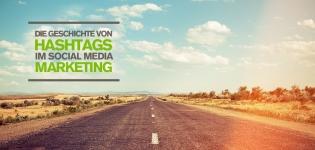 Geschichte und Bedeutung von Hashtags im Social Media Marketing
