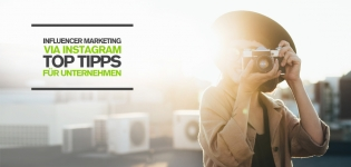 Influencer Marketing via Instagram: So funktioniert eure Zusammenarbeit mit Instagramern
