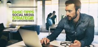 Social Media Strategie-Tipps für B2B-Unternehmen [Infografik]