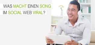 Virales Video Marketing, Wie Musikvideos zum Erfolg im Social Media werden