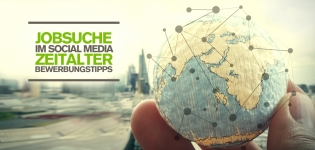 Jobsuche im Social Media Zeitalter: 5 Bewerbungstipps für Facebook, XING und Co.