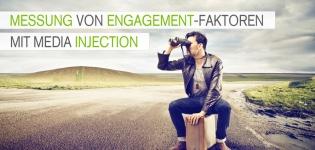 Messung von Engagement-Faktoren mit Media Injection