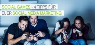 Social Media Marketing: Tipps für Social Games im Social Media Marketing.