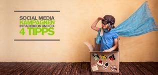 Social Media Kampagnen – 4 Social Media Marketing Tipps für Social Media Kampagnen