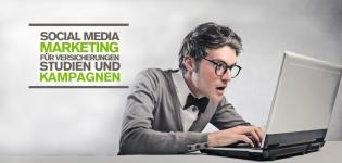Social Media Marketing für Versicherungen und Krankenkassen in Deutschland – Studien und Kampagnen