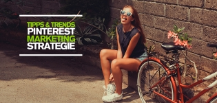 Top Tipps und Trends für Pinterest Marketing und für eine erfolgreiche Pinterest Marketing Strategie [Studie]