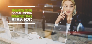 Top 6 Social Media Marketing Trends in 2016 für B2B- und B2C-Unternehmen