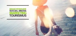 Tourismus Marketing und Social Media – Wie effektiv ist Social Media Marketing in der Tourismus-Branche