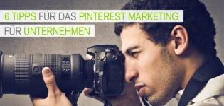 Pinterest Marketing Strategie:Was müssen Unternehmen im Pinterest Marketing beachten?