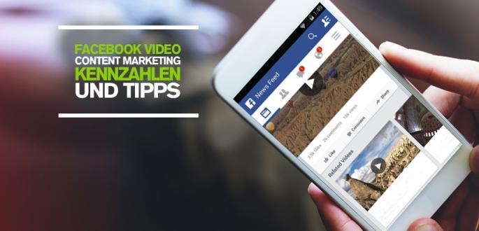 Facebook Video Content Marketing Strategie: Tracking Kennzahlen und Tipps für erfolgreiches Facebook Marketing