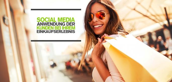 Gezieltes Online Marketing: Social Media Aktivität der Kunden während Einkaufserlebnis nutzen