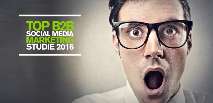 Top B2B Social Media Studie 2016 für Unternehmen und ihr Social Media Marketing
