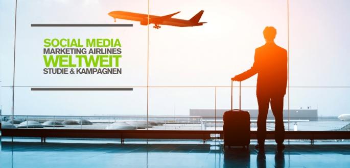 Erfolgreiches Social Media Marketing für Airlines – Kampagnen und Studien auf Facebook, Instagram und Co.