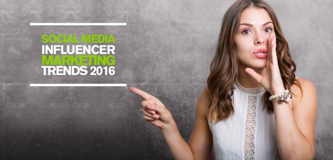 Die 5 größten Influencer Marketing Trends in 2016: Was müssen Unternehmen beachten?