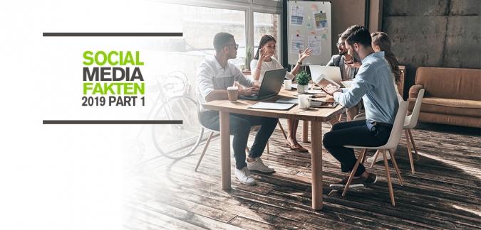 Zur Evaluierung und Optimierung der Social Media Strategie von Unternehmen Studie - Social Media Fakten 2019 Part1