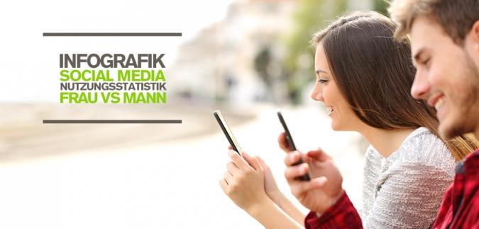 Social Media Nutzungsstatistiken von Männern und Frauen im Vergleich in einer aktuellen Studie [Infografik]