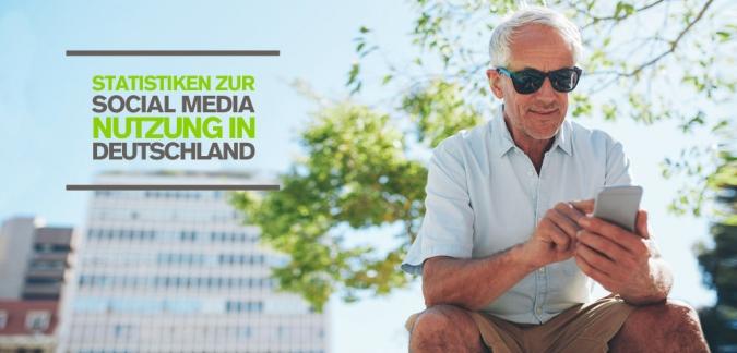 Social Media Nutzung in Deutschland: Statistiken – Warum Mobile & Video Marketing immer wichtiger werden [Studie]