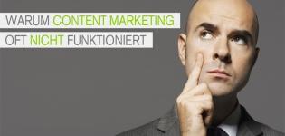 Warum funktioniert Content Marketing nicht oft im B2B oder im B2B?