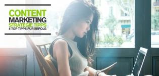ontent Marketing Strategie Tipps: 5 top Tipps für erfolgreichen Content [Infografik]