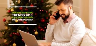 Content Marketing Trends 2018: 3 Tipps für eine erfolgreiche Social Media Strategie für Unternehmen