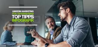 LinkedIn Marketing Tipps für Unternehmen: Infografik mit Social Media Insider Tipps für LinkedIn Marketing [Infografik]