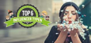 Influencer Marketing Typen Infografik – Die Top 6 Social Media Influencer Typen für Meinungsführer Marketing