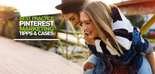 Effektives Social Media Marketing auf Pinterest – Tipps und Best Practice Beispiele