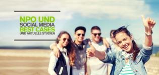 Social Media Marketing für soziale Organisationen und NPO – Top Case Studies und Social Media Studien