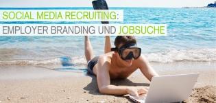 Social Recruiting Studie Wie werden Social Media Plattformen bei der Jobsuche genutzt?