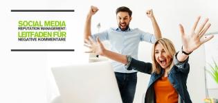 Social Media Reputation Management: Leitfaden für negative Kommentare via Social Media
