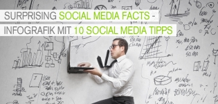 Infografik mit 10 Social Media Tipps und Statistiken - Surprising Social Media Facts