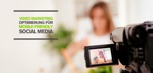 Video Marketing Optimierung: So macht ihr eure Videos mobile-friendly für Social Media! [Studie]