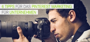 Pinterest Marketing Strategie:Was müssen Unternehmen im Pinterest Marketing beachten?